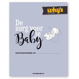 Why's, de verzorging van je baby